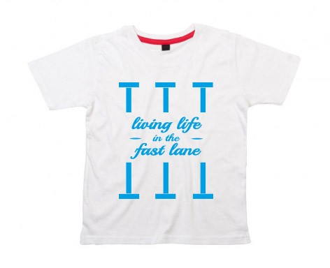 Kids-Shirt:Living life in the fast lane