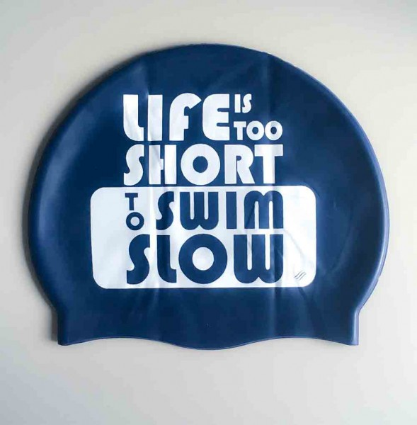 Life is too short to swim slow | Cap