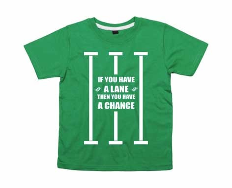 Kids-Shirt: Have a lane